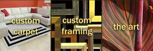 Custom Carpet, Custom Framing, Artwork